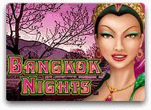 Автомат Bangkok Nights в казино